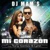 DJ MAMS - Mi Corazon (feat. Tony Gomez & Lynn)