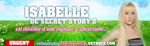 Isabelle, de Secret Story 2 est décédée d'une rupture d'anévrisme...