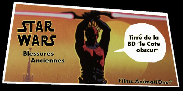 Star Wars - Blessures Anciennes