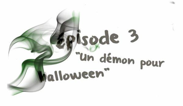 """épisodes 10x03 ::""""Un démon pour Halloween"""""""