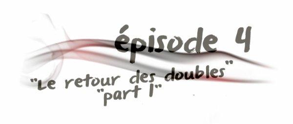 """épisodes 10x04 ::""""Le retour des doubles (partie 1)"""""""
