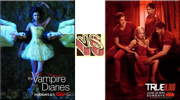 VS de Séries The Vampire Diaries VS True Blood.