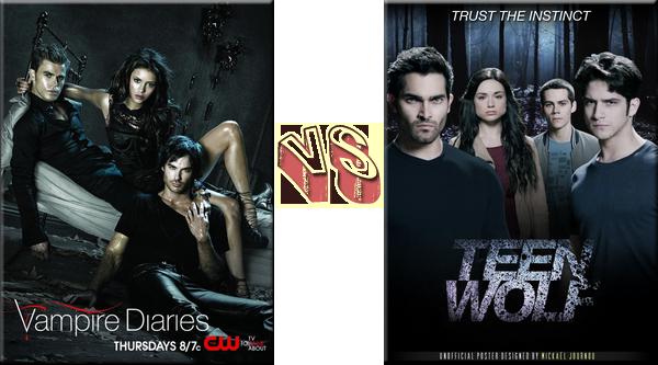 VS de Séries The Vampire Diaries VS Teen Wolf.