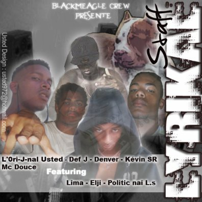 [] LyRiKaL StAfF [] / Mc Douce - Blackmeagle Crew (2009)