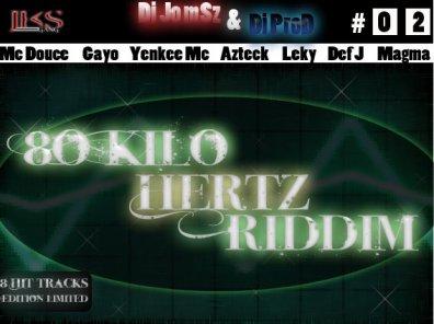 80Khz Riddim_Dj jo Msz / Mc Douce_Pa Joué O Bad (2011)