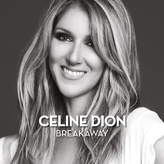 """Breakaway"" - Céline Dion - Loved Me Back To Life (2013)"