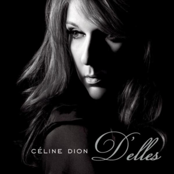 """""""D'Elles"""" Céline Dion (2007)"""