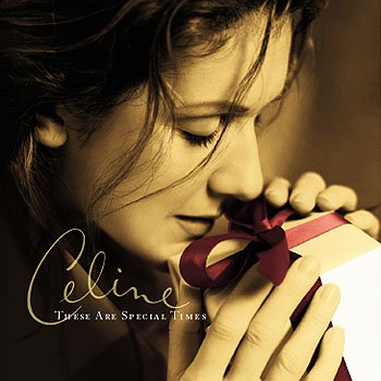 "Céline Dion ""These Are Special Times"" (Album)"
