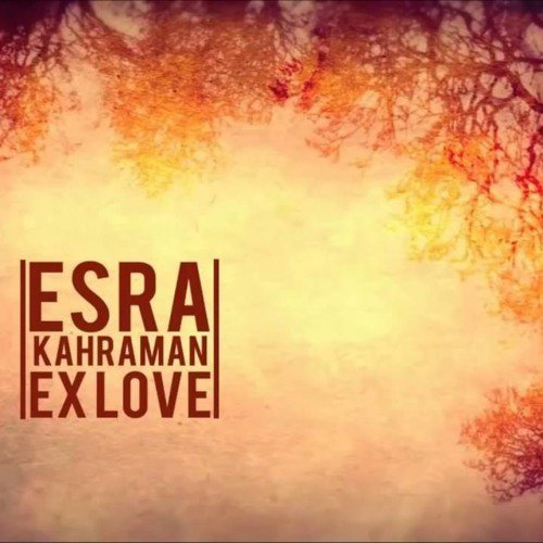 Esra Kahraman - Ex Love (Hakan Akkus & V-Dat Remix)