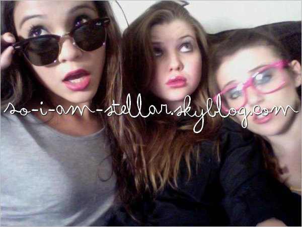 . Non, pour une fois, ce n'est pas une photo INSTAGRAM mais bien une photo de Stella, Sammi et Caitlin Beadles? .