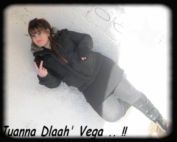 Juannaaa Dlaah' Vega .. !!!