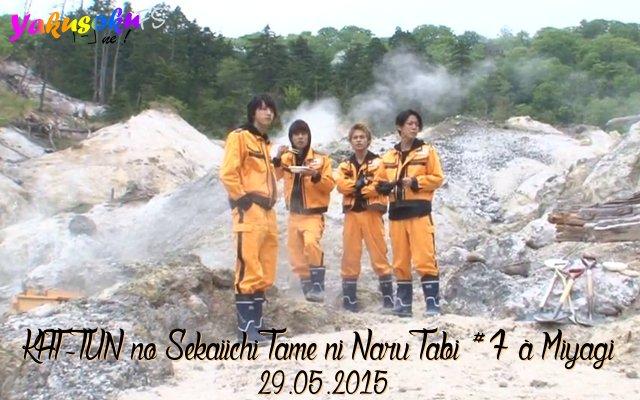KAT-TUN no Sekaiichi Tame ni Naru Tabi à Miyagi #7 (29.05.2015)