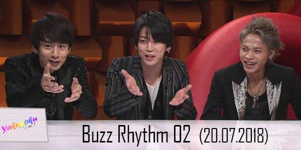 Buzz Rhythm 02 (20.07.2018)