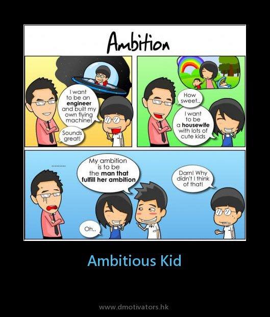 Ambitious kid