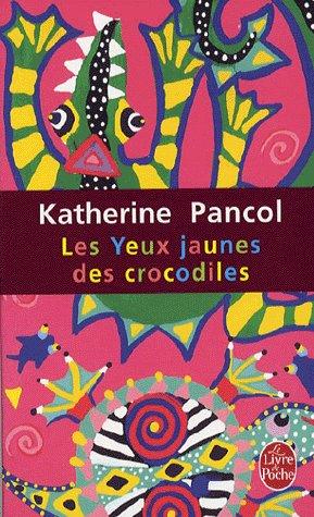 Les yeux jaunes de crocodilesKatherine Pancol661 Pages