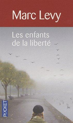 Les enfants de la libertéde Marc Lévy369 Pages