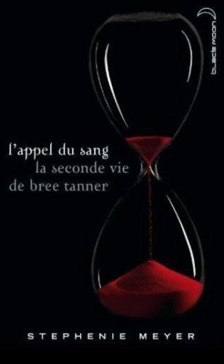 L'appel du sang. La seconde vie de Bree TannerStephenie Meyer211 Pages
