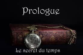 prologue (Le secret du temps)