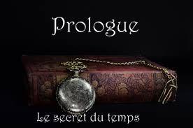 prologue (Le secret du temps)
