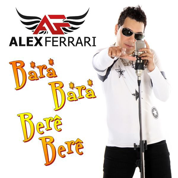 Alex Ferrari  Bara Bara Bere Bere  (2012)