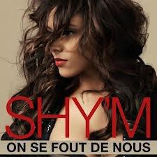 Caméléon / SHY'M  On se fout de nous (2012)