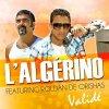 L'ALGERINO feat. Roldan d'Orishas - Validé (2012)