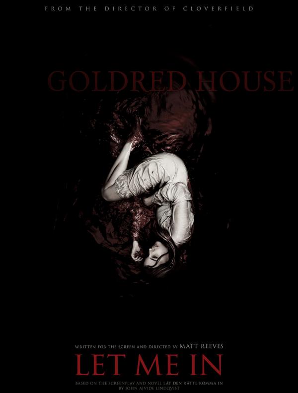 Goldred House, partie cinématographique LAISSE-MOI ENTRER, par Matt Reeves