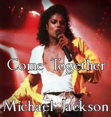 Come Together - Michael Jackson