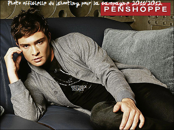 PENSHOPPE Découvrez trois superbes nouvelles photos d'Ed pour la campagne 2011/2012.