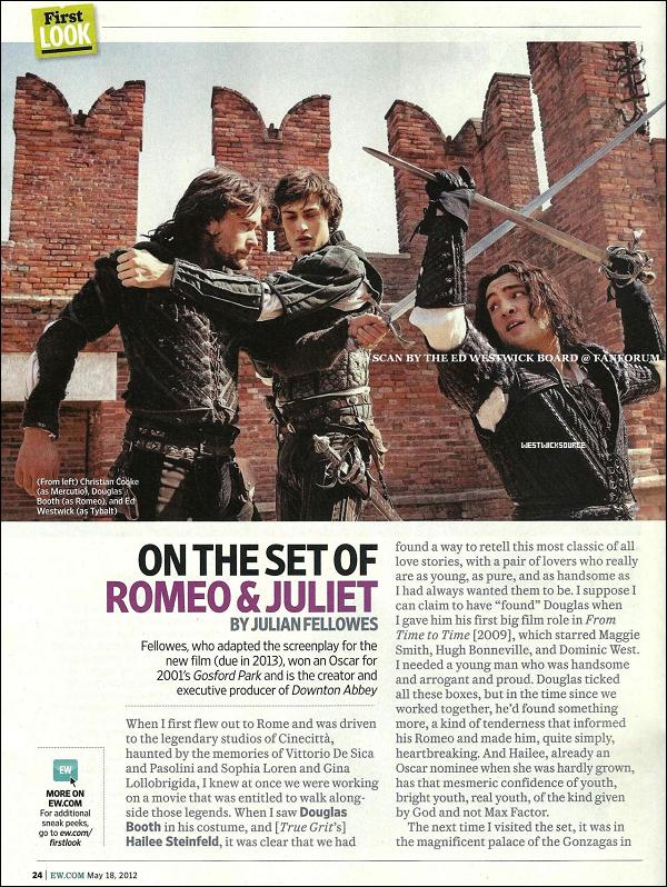 """COVER Voici les scans du magazine Entertainment Weekly qui révèlent les premières images du film """"Roméo et Juliette"""", où Ed a le rôle de Tybalt. Sa sortie est prévu en 2013."""