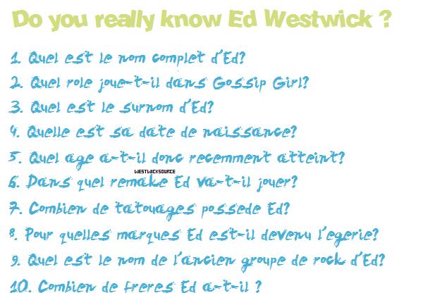 DIVERS Connais-tu vraiment Ed Westwick ? Réponds aux questions pour le savoir!