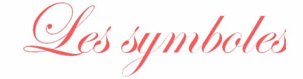 Les symboles !