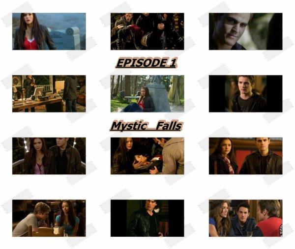 """Episode 1 """"Mystic Falls"""""""