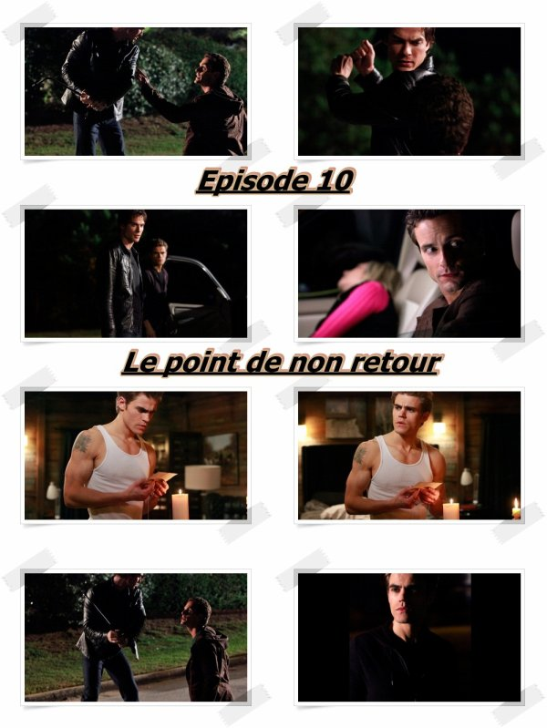 """Episode 10 """"Le point de non retour"""""""
