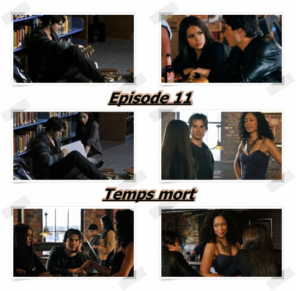 "Episode 11 ""Temps mort"""