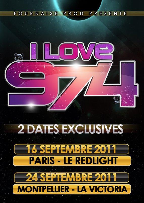 I LOVE 974 REVIENT EN SEPTEMBRE 2011 POUR 2 DATES EXCLUSIVES !!! PARIS ET MONTPELLIER !!!