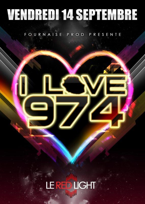 RENTRÉE 2012 : I LOVE 974 REVIENT AU REDLIGHT LE 14 SEPTEMBRE