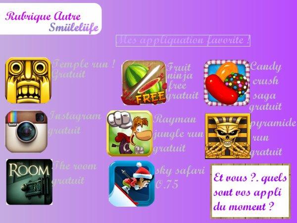 Rubrique autre - Mes appliquation favorite ! - By Kenza ..
