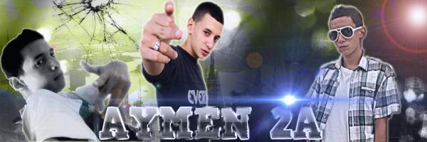 AYMEN 2A | RAP AZZABA