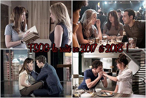 La suite de Cinquante Nuances de Grey en 2017 et 2018 !