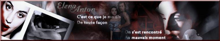 """""""  Je te l'ai dit, tu ne peux pas t'échapper Elena """""""