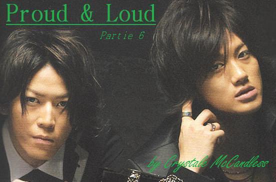 Proud & Loud - Partie 6