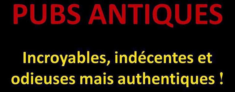 PUBS ANTIQUES MAIS AUTHENTIQUES