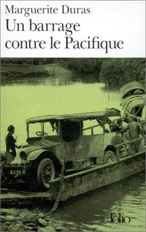 Un barrage contre le Pacifique | Marguerite Duras