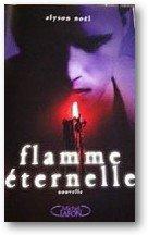 Flamme éternelle, l'histoire de Damen | Alyson Nöel