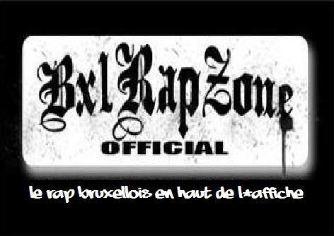 BXL RaP ZoNe : L'Rap Bruxellois en haut d'l'affiche...