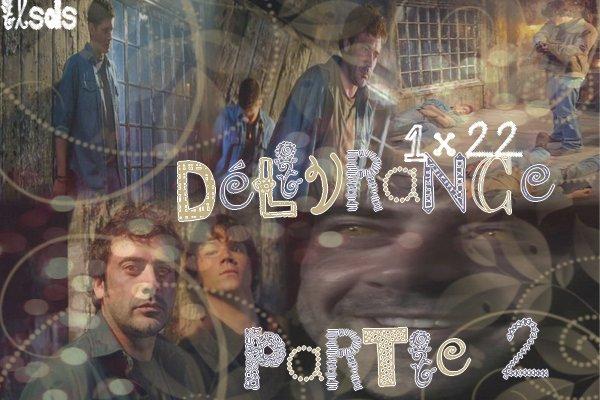 Episode 22 : Délivrance partie 2 Créa by § Déco by §