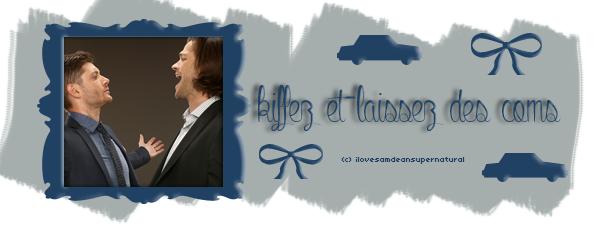 Episode 9 : Les Incroyables Aventures de Sam et Dean Créa by § Déco by §