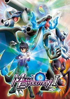 Pocket Monsters XY Special   Saikyou Mega Shinka Act I