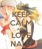 Keep calm and love Nalu <3